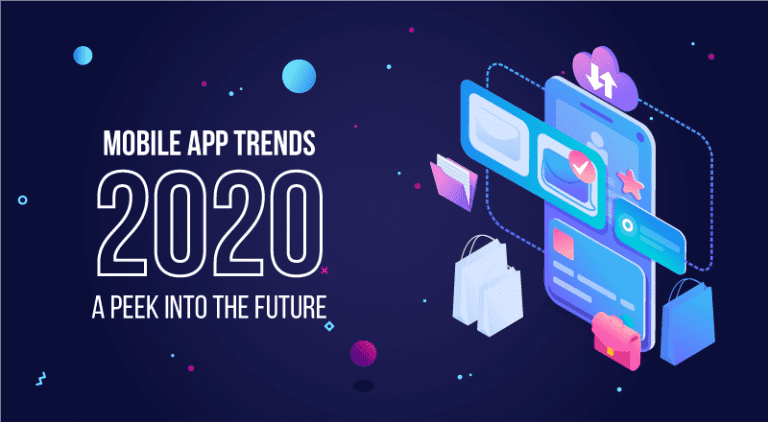 Mobile App Trends for 2020